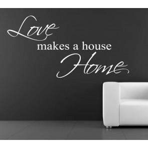 tekst muurstickers love makes a house home